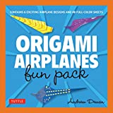 Origami Airplanes Fun Pack: Make Fun and Easy Paper Airplanes with This Great...